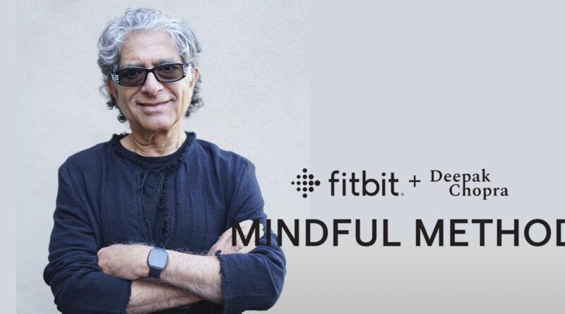 Fitbit Método Mindful Deepak Chopra